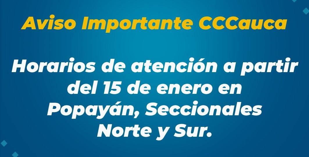 Atención a partir del 15 de enero en nuestras sedes de Popayán y Seccionales Norte y Sur