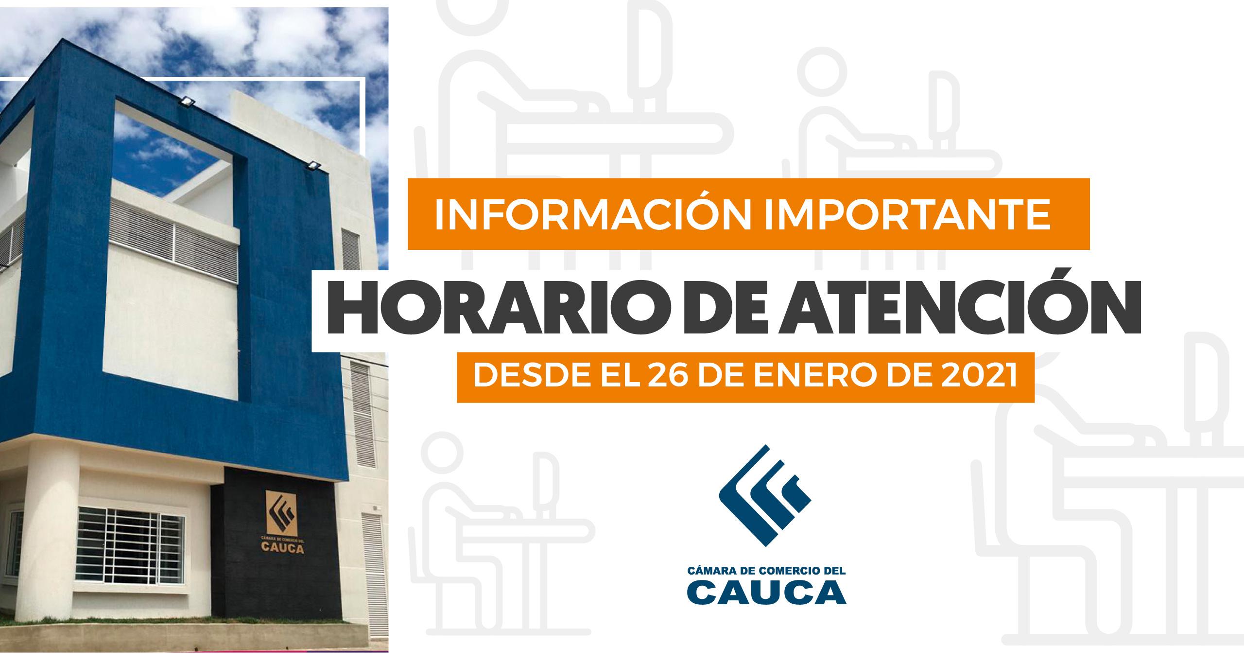 Aviso Importante   Horarios de Atención a partir del 28 de enero en nuestras sedes de Popayán y Seccionales Norte y Sur