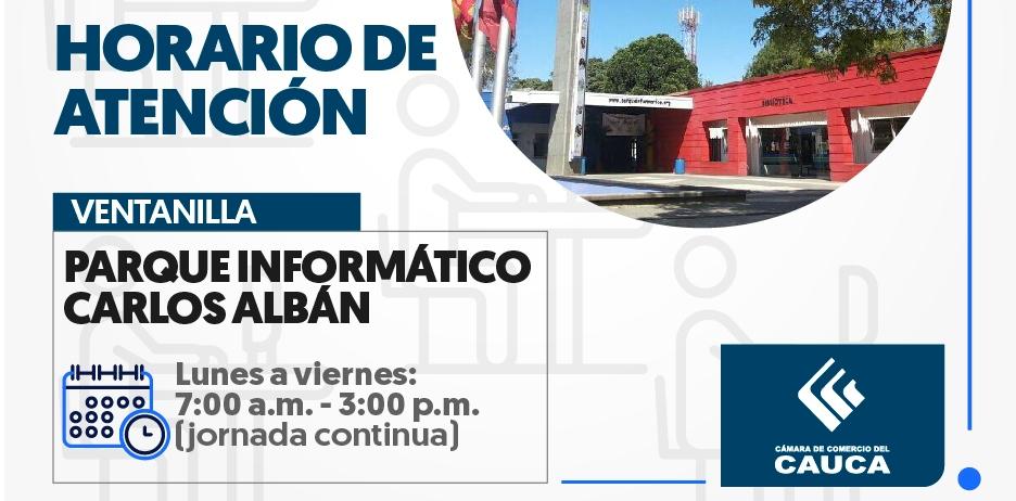 Horarios de Atención - Ventanilla del Parque Informático Carlos Albán
